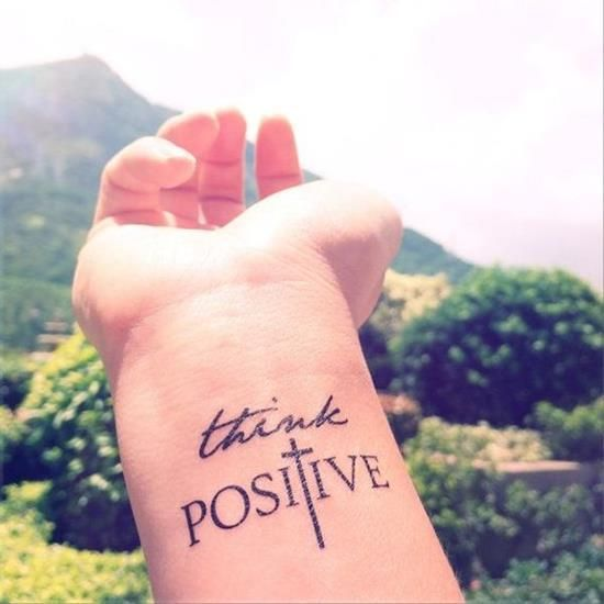 Think Positive tattoo quote